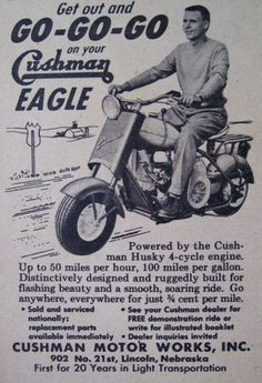 Get out and Go-Go-Go • Cushman Eagle (1950s)