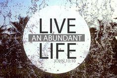 Abundance - John 10:10