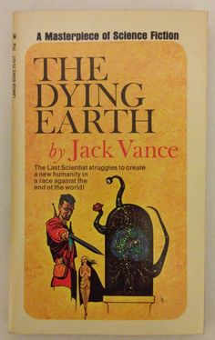 The Dying Earth -- Jack Vance