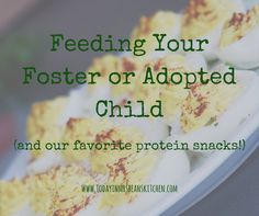 Feeding Your Foster or Adopted Child (and Our Favorite Protein Snack Ideas) - We Spill the Beans Kids Nutrition, Nutrition Tips, Nutrition Classes, Healthy Foods To Eat, Healthy Kids, Healthy Eating, Healthy Recipes, Protein Recipes, Health