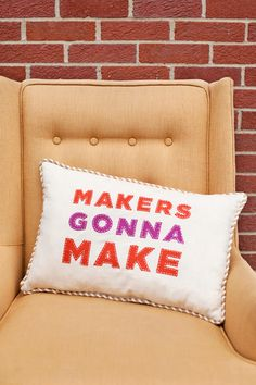 """Makers Gonna Make"" applique pillow (template included)"