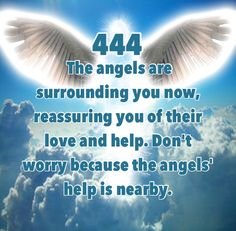 444 - Angel Numbers by Doreen Virtue #quotes www.facebook.com/angelsoflight44