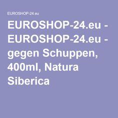 EUROSHOP-24.eu-SHAMPOO gegen Schuppen, 400ml, Natura Siberica