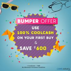 BUMPER OFFER for First Time Users! Use 100% CoolCash on your first purchase & Save UPTO Rs.600 on Coolwinks. Limited Period Offer. Shop Now.