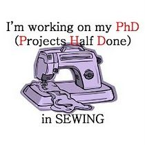 PhD. = Projects Half Done.  We all have a few...  lol