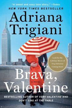 Brava, Valentine: A Novel by Adriana Trigiani