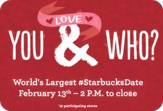 World's Largest #StarbucksDate on February 13th from 2PM-Close = Special $5 Coffee + Treat Pairings & More – Hip2Save