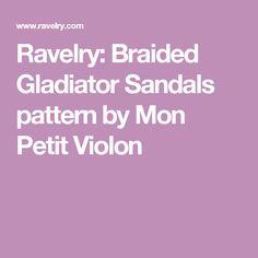 Ravelry: Braided Gladiator Sandals pattern by Mon Petit Violon
