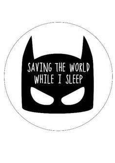 """""""Saving the world while I sleep"""" decal"""