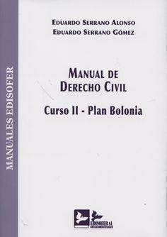 Manual de derecho civil : curso V- Plan Bolonia : Derecho de sucesiones / Eduardo Serrano Alonso, Eduardo Serrano Gómez