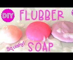 DIY FLUBBER SOAP - SQUISHY SOAP