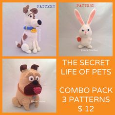 A personal favorite from my Etsy shop https://www.etsy.com/listing/275058878/the-secret-life-of-pets-crochet-patterns