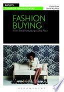 Fashion buying : from trend forecasting to shop floor / David Shaw, Dimitri Koumbis