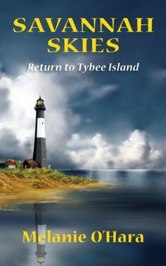 Savannah Skies: Return to Tybee Island by Melanie O'Hara https://smile.amazon.com/dp/0991089103/ref=cm_sw_r_pi_dp_x_GJ8cAb7DZGQS8