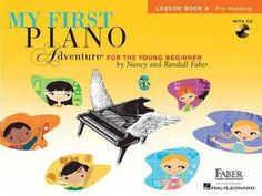 My First Piano Adventure for the Young Beginner: Lesson Book A: Pre-Reading - My First Piano Adventure for the Young Beginner: Lesson Book A: Pre-Reading