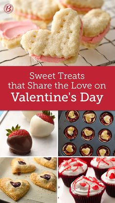 Spread the love this Valentine's Day with a sweet homemade treat! Three-ingredient heart pies, gluten-free cupcakes and chocolate-covered strawberries are a few of our faves.