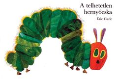 La pequeña oruga glotona (The Very Hungry Caterpillar By Eric Carle. Copyright © 1969 and 1987 by Eric Carle. Used with permission from the Eric Carle Studio) Eric Carle, Caterpillar Book, Hungry Caterpillar Party, Caterpillar Pictures, Caterpillar Preschool, Toddler Books, Childrens Books, Baby Books, Chenille Affamée