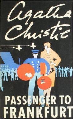 Passenger to Frankfurt by Agatha Christie