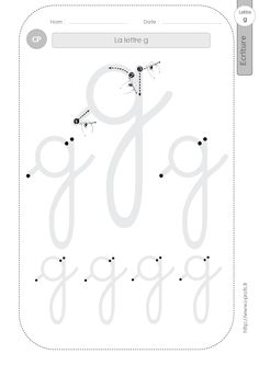 la lettre g au CP:FICHES d'ECRITURE. Modèles d'écriture Pencil Grip, Handwriting Practice, Handwriting Worksheets, Learning Goals, Worksheets For Kids, Writing Skills, Montessori, Homeschool, Calligraphy