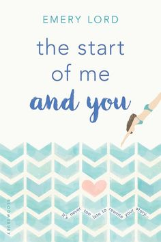 Paperback #CoverReveal The Start of Me and You by Emery Lord