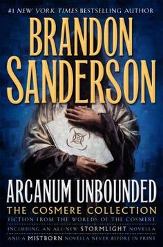 """These wonderful works, originally published on Tor.com and elsewhere individually, convey the expanse of the Cosmere and tell exciting tales of adventure Sanderson fans have come to expect, including the Hugo Award-winning novella, """"The Emperor's Soul"""" and an excerpt from the graphic novel """"White Sand."""""""