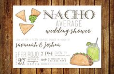 Nacho Average Wedding Shower Invitation by lilypadboutiquestore