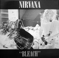 Nirvana - Bleach (Vinyl, LP, Album) at Discogs