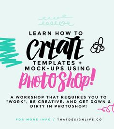 Learn how to Create Templates & Mockups in Photoshop!