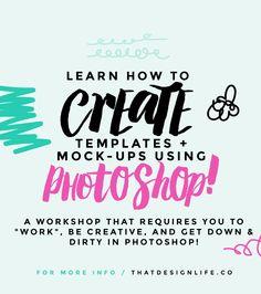 Four: Photoshop Workshop!