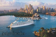 Bucket list: Go on a cruiseSubmit a wish here