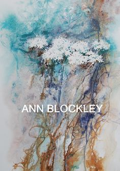 Ann Blockley Artist | Blue Summer lace' copyright Ann Blockley