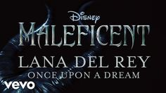 Lana Del Rey - Once Upon A Dream   Gorgeous song and vocals. So beautiful. This music is for old souls. Love. ❤