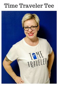 Time Traveler Tee ~ This tee is perfect for Doctor Who lovers and is so easy to make with your Cricut now that the TARDIS has landed in Design Space! Iron On Vinyl, Love Sewing, Sewing Tips, Text Style, Personalized T Shirts, Dr Who, Heat Press, Cricut Explore, Casual Elegance