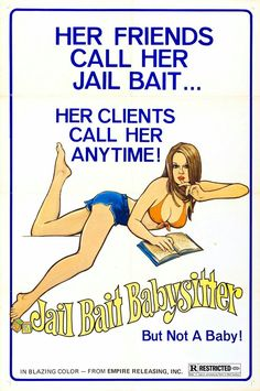 Jailbait Babysitter - The Grindhouse Cinema Database Movie Poster Size, Movie Posters, Disney Posters, Babysitter Movie, Pin Up, Natural Health Remedies, About Time Movie, Babysitting, Poster