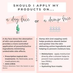 Have you ever wondered if you should apply your skin care too damp skin or a dry face? Skin Tips, Skin Care Tips, Organic Skin Care, Natural Skin Care, Skin Care Routine For Teens, Dry Face, Healthy Skin Care, Healthy Beauty, Facial Care