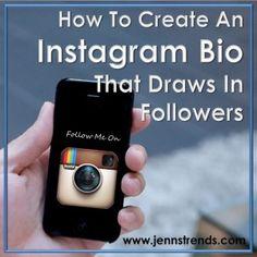 How to Create an Instagram Bio That Draws in Followers - Jenn's Trends #Instagram #Marketing #SocialMedia