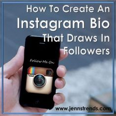 How to Create an Instagram Bio That Draws in Followers - Jenn's Trends #Instagram #Marketing #SocialMedia
