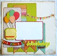 Scrapbooking from the Heart: Birthday Layout with Save the Date #scrapbooklayouts #scrapbooking101