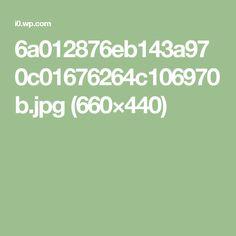 6a012876eb143a970c01676264c106970b.jpg (660×440)
