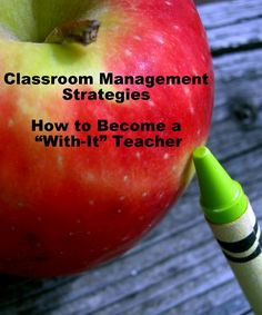 Classroom Management Strategies | With-It-Ness ... great article on classroom management!
