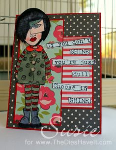 The Crafty Scrapper: Dyan Reaveley Stamps - Choose to Shine