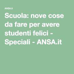 Scuola: nove cose da fare per avere studenti felici - Speciali - ANSA.it