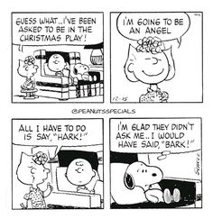 First Appearance: December 15th 1983 #peanutsspecials #ps #pnts #schulz #snoopy #charliebrown #sallybrown #asked #christmasplay #angel #say #hark #ask #said #bark www.peanutsspecials.com Snoopy Cartoon, Snoopy Comics, Peanuts Cartoon, Cute Comics, Peanuts Snoopy, Peanuts Comics, Peanuts Christmas, Charlie Brown Christmas, Charlie Brown And Snoopy
