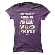 Accounting Manager T-Shirt Hoodie Sweatshirts eeo. Check price ==► http://graphictshirts.xyz/?p=64471