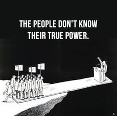 Funny pictures about True Power. Oh, and cool pics about True Power. Also, True Power photos. Power To The People, We The People, People People, People Quotes, Funny People, Story People, Cartoon People, Political Art, Political Quotes