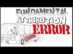 Fundamental Attribution Error - YouTube