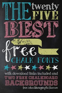 25 Awesome FREE Chalk Fonts and 2 Chalkboard Backgrounds. Includes download links and examples.