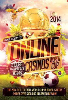 The 2014 Gambling Gazette Online Casinos World Cup  World Cup fever is all around as just one month left for Brazil to turn into a Football frenzy. With eagerness in minds, that will the Brazilians become the champions infront of yellow sear? or will any European team grab the world cup for the first time in South America or will it be the Argentinian who will become the world champions on a rival battlefield ?