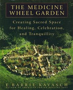 Potager Garden Medicine Wheel Garden : Creating Sacred Space for Healing, Celebration, and Tranquility Culture D'herbes, Types Of Herbs, Herb Garden Design, Design Jardin, Medicine Wheel, Medicine Garden, Herbal Medicine, Organic Gardening Tips, Urban Gardening
