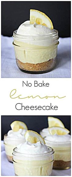 The perfect lemon cheesecake! Prepared in a mini mason jar for perfect individual portions. Great dessert for Spring and Summer! ideen No Bake Lemon Cheesecake Desserts Dessert Oreo, Coconut Dessert, Dessert In A Jar, Brownie Desserts, Cheesecake Desserts, Lemon Desserts, Lemon Recipes, No Bake Desserts, Sweet Recipes